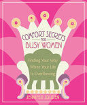 Comfort Secrets for Busy Women