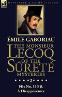 The Monsieur Lecoq of the Sûreté Mysteries Read Online