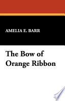 Free The Bow of Orange Ribbon Book