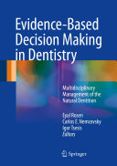 Evidence-Based Decision Making in Dentistry