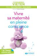 Vivre sa maternité en pleine conscience