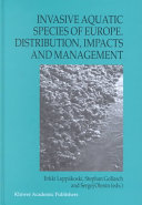 Invasive Aquatic Species of Europe. Distribution, Impacts and Management ebook