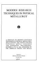 Modern Research Techniques in Physical Metallurgy Book