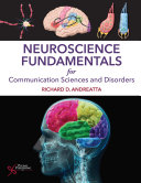 Neuroscience Fundamentals for Communication Sciences and Disorders Pdf/ePub eBook