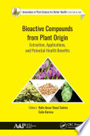 Bioactive Compounds from Plant Origin Book