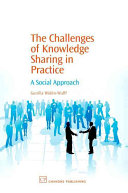 The Challenges of Knowledge Sharing in Practice