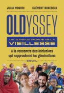 Pdf Oldyssey - Un tour du monde de la vieillesse