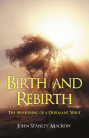 Birth and Rebirth