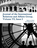 Journal of the International Relations and Affairs Group, Volume VI, Issue I