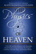 The Physics of Heaven