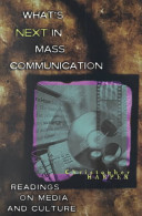 What s Next in Mass Communication