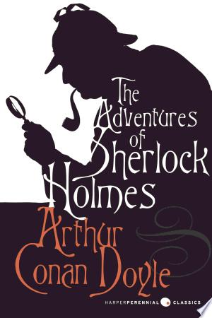 The Adventures of Sherlock Holmes (abridged)