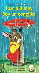 I Am a Bunny Soy Un Conejito