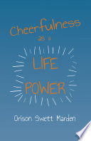 Read Online Cheerfulness as a Life Power For Free