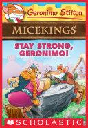Stay Strong  Geronimo   Geronimo Stilton Micekings  4