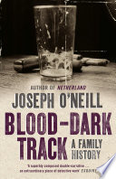 Blood Dark Track  A Family History Book PDF