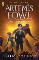 Artemis Fowl and the Last Guardian ebook