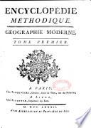 Encyclopédie méthodique. Géographie moderne