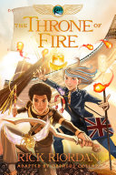 The Kane Chronicles  Book Two  The Throne of Fire  The Graphic Novel