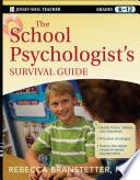 The School Psychologist s Survival Guide