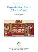 Un consulat et ses finances. Millau (1187-1461) ebook