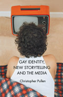 Gay Identity  New Storytelling and The Media