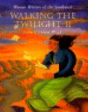 Walking the Twilight II