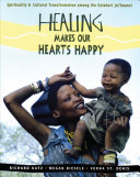 Healing Makes Our Hearts Happy