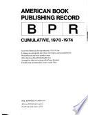 American Book Publishing Record Cumulative, 1970-1974