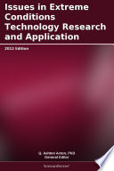 Issues in Extreme Conditions Technology Research and Application: 2012 Edition