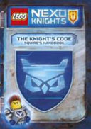 Lego NEXO Knights: the Knight's Code