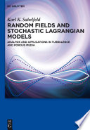 Random Fields And Stochastic Lagrangian Models Book PDF
