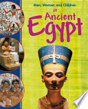 Men, Women and Children in Ancient Egypt