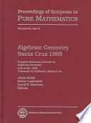 Algebraic Geometry Santa Cruz 1995