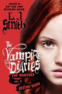 The Vampire Diaries: The Hunters: Destiny Rising image