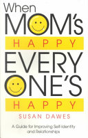 When Mom s Happy  Everyone s Happy