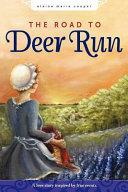 The Road to Deer Run