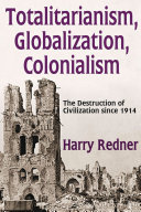 Totalitarianism, Globalization, Colonialism