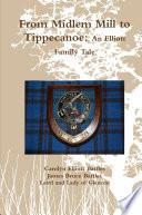 From Midlem Mill to Tippecanoe  An Elliott Family Tale