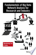 Fundamentals of Big Data Network Analysis for Research and Industry Book
