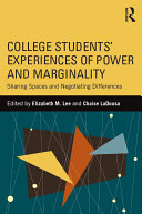 College Students  Experiences of Power and Marginality