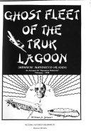Ghost Fleet of the Truk Lagoon, Japanese Mandated Islands