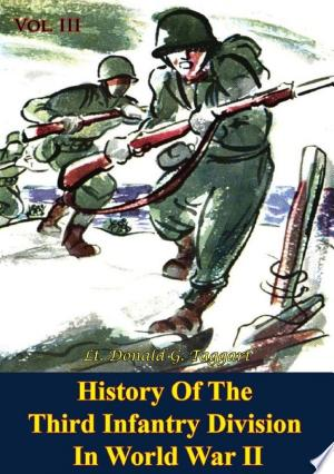 Download History Of The Third Infantry Division In World War II Free Books - All About Books