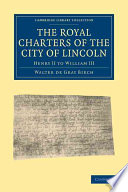 The Royal Charters of the City of Lincoln Book