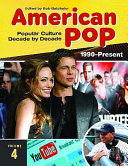 American Pop 1990 Present
