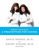 Write Your Skin a Prescription for Change