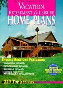 Vacation  Retirement   Leisure Home Plans
