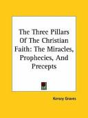 The Three Pillars Of The Christian Faith