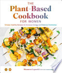 The Plant Based Cookbook for Women