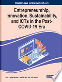 Handbook of Research on Entrepreneurship  Innovation  Sustainability  and ICTs in the Post COVID 19 Era